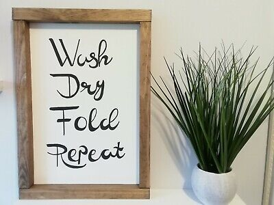 Wash Dry Fold Repeat  Handmade Farmhouse Rustic Framed Wooden Sign. Home Decor • 20£