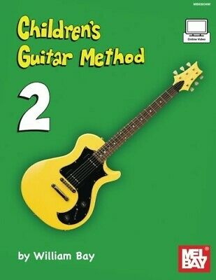 Children's Guitar Method Volume 2 - New Book Bay, William • 11.43£