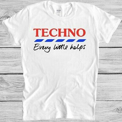 £5.99 • Buy Techno T Shirt Every Little Helps Funny Parody Cool Gift Tee M325