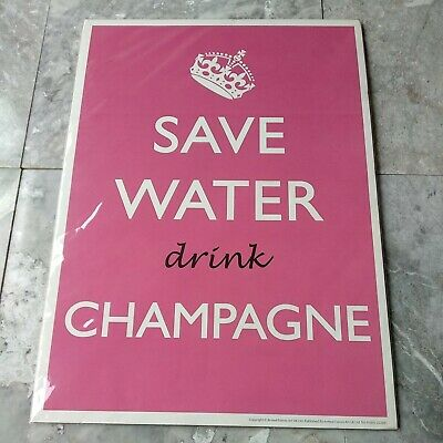 £4.99 • Buy A3 POSTER-SAVE WATER Drink CHAMPAGNE-Retro Vintage Style- Armed Forces Art Ltd.