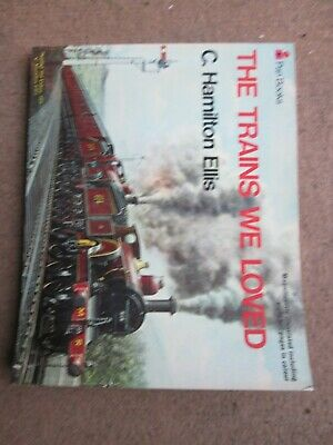 £1 • Buy The Trains We Loved By C. Hamilton Ellis