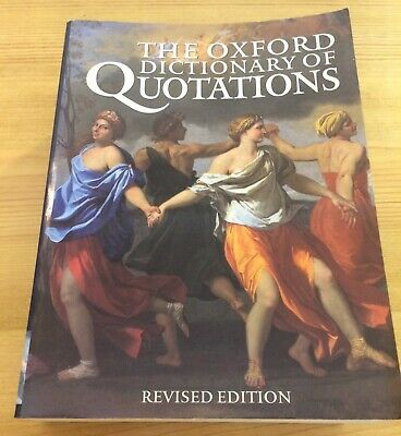 £12 • Buy Oxford Dictionary Of Quotations - Revised Edition (1998)