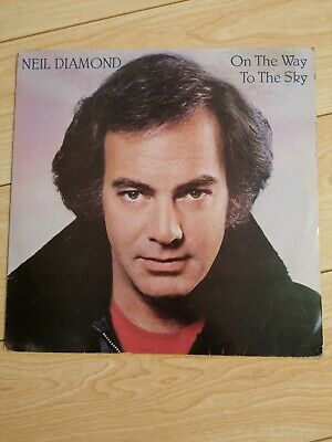 Neil Diamond On The Way To The Sky Original Vinyl Album Good Cond.  • 2£