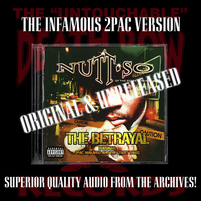 NUTTSO - The Betrayal Shelved Album Raw & Uncut Promo Unreleased 2pac Version • 35£