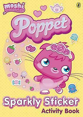 Moshi Monsters: Poppet Sparkly Sticker Activity Book, Puffin Books, Very Good Bo • 6.77£