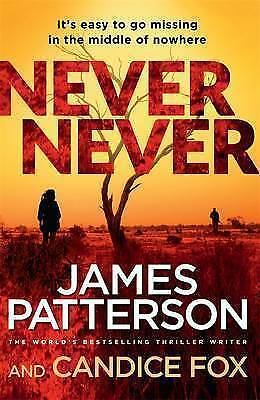 AU15.99 • Buy Never Never By James Patterson, Candice Fox (Paperback, 2016)