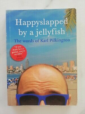 £1.20 • Buy Happyslapped By A Jellyfish: The Words Of Karl Pilkington By Karl Pilkington (P…