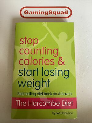 £3.95 • Buy Stop Counting Calories And Start Losing Weight, Zoe Harcombe PB Book