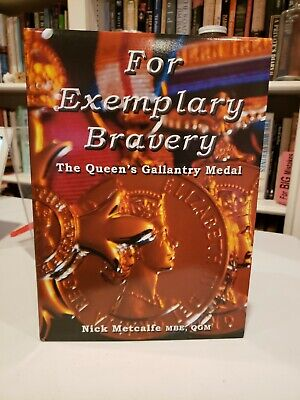 £67.43 • Buy For Exemplary Bravery-The Queen's Gallantry Medal Nick Metcalfe MBE, QGM SIGNED