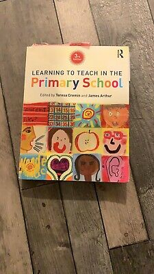 £11 • Buy Learning To Teach In The Primary School 3rd Edition By Cremin And Arthur