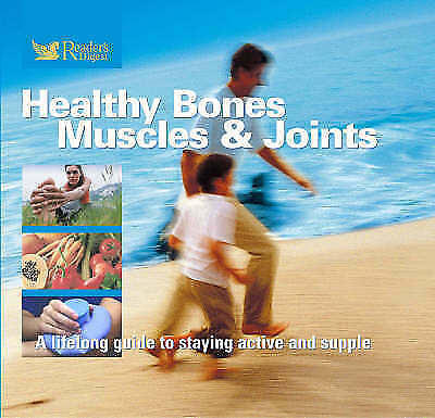 Healthy Bones, Muscles And Joints By Reader's Digest (Hardback, 2006) • 2£