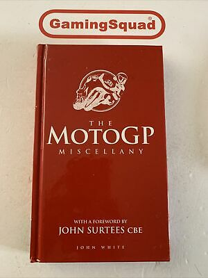 £5.50 • Buy The Moto GP Miscellany, John White HB Book, Supplied By Gaming Squad