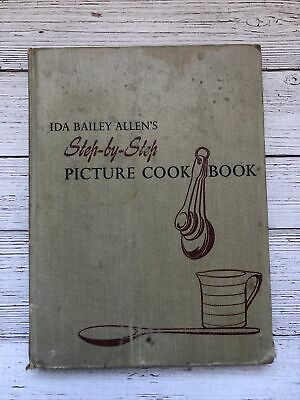 £9.34 • Buy Vintage Ida Bailey Allen's Step By Step Picture Cookbook 1952 1950's Housewife