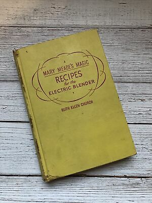 £6.46 • Buy Vintage Mary Meade's Magic Recipes Cookbook 1952 1950's Housewife Osterizer