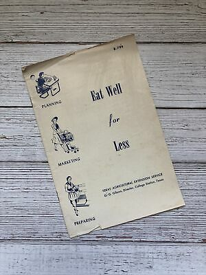 £6.46 • Buy Vintage Eat Well For Less Cookbook Booklet 1955 1950's Housewife Texas Ag Ext