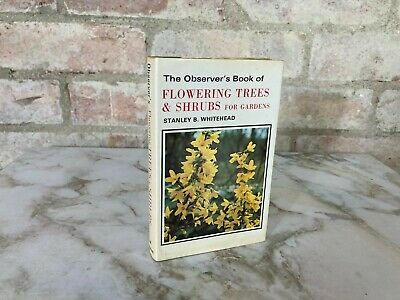 £4.99 • Buy THE Observer's Book Of Flowering Trees And Shrubs For Gardens Whitehead 1974