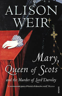 Mary Queen Of Scots: And The Murder Of Lord Darnley By Alison Weir... • 9.82£