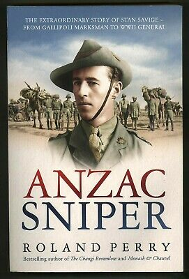 AU15 • Buy ANZAC SNIPER By Roland Perry - FROM GALLIPOLI MARKSMAN TO WWII GENERAL