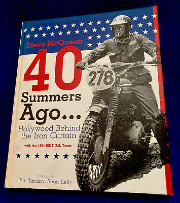 £185.50 • Buy 40 Summers Ago... Steve McQueen Hollywood Behind The Iron Curtain Rare HC Book
