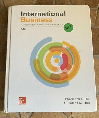 £28.77 • Buy International Business Competing In The Global Marketplace Hill Hult 12 E US Ver