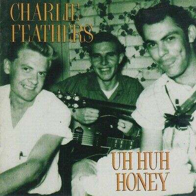 £18.99 • Buy Charlie Feathers - Uh Huh Honey