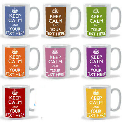 £7.85 • Buy Keep Calm And ANY TEXT - Personalised Mug - Birthday Name Day Special Occasion