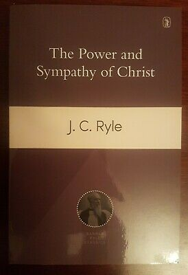 £7 • Buy Power And Sympathy Of Christ / J C Ryle / Banner Of Truth / Bible Interest