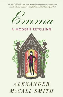 AU13.59 • Buy Emma : A Modern Retelling By Alexander McCall Smith (2016, Trade Paperback)