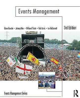 £25 • Buy Events Management By Glenn A.J. Bowdin, Johnny Allen, Rob Harris, William O'Too…