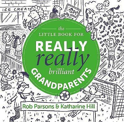 £7.35 • Buy The Little Book For Really Really Brilliant Grandparents By Katharine Hill...