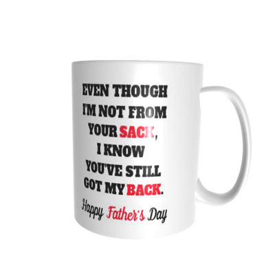 AU25 • Buy Even Though I'm Not From Your Sack Stepfather Stepdad Coffee Mug Gift Rude Funny