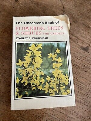 £3 • Buy The Observer'S  Book Of Flowering Trees And Shrubs 1974