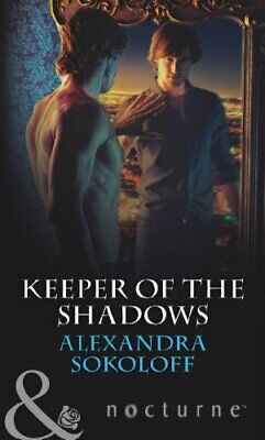 AU11.47 • Buy Keeper Of The Shadows (Mills & Boon Nocturne) By Alexandra Sokoloff