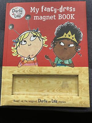 £5 • Buy Charlie And Lola My Fancy Dress Magnet Book. Hardback 6 Magnets. Good Condition.