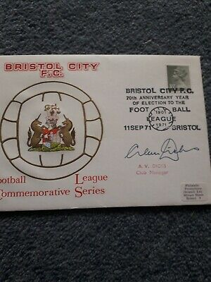 £14.95 • Buy Signed Alan Dicks Bristol City FC First Day Cover 70th Anniversary Of Election