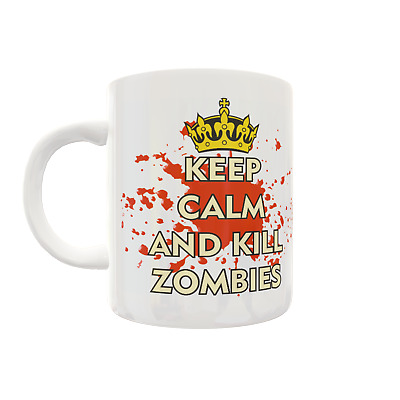 £9.99 • Buy 107 - Funny Rude Novelty Keep Calm And Kill Zombies.......100's To Choose From