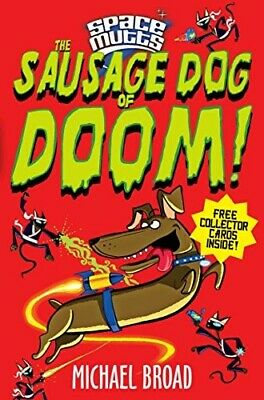 £2.81 • Buy Spacemutts: The Sausage Dog Of Doom!  Very Good Book Broad, Michael