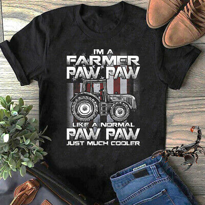 $13.95 • Buy I'm A Farmer Paw Paw Like A Normal Paw Paw Just Much Cooler T-Shirt