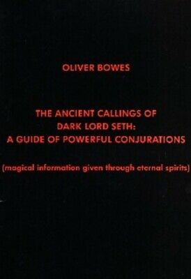 £9.99 • Buy ANCIENT CALLINGS OF DARK LORD SETH Bowes Finbarr Black Occult Magick Grimoire