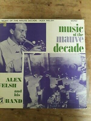 £17.50 • Buy Alex Welsh And His Band LP Music Of The Mauve Decade MONO EMI 33 SX 1219 Jazz