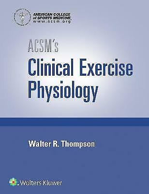£70.24 • Buy ACSM's Clinical Exercise Physiology By American College Of Sports Medicine...