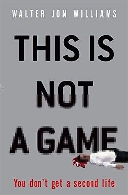 £8.24 • Buy This Is Not A Game: You Don't Get A Second Life  Very Good Book Williams, Walter