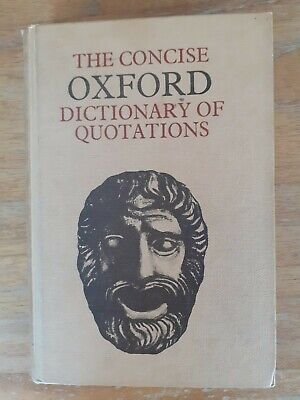 £0.99 • Buy The Concise Oxford Dictionary Of Quotations (Hardcover 1969)