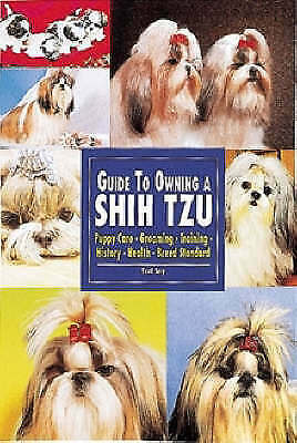 £6.77 • Buy Guide To Owning A Shih Tzu (Re Dog), Soy, Teri, Very Good Book