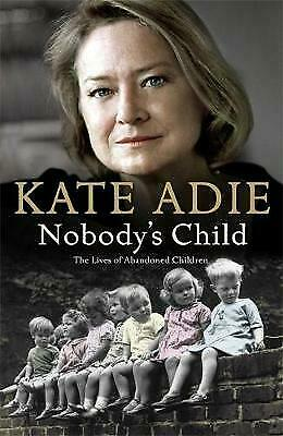 £6.77 • Buy Nobody's Child, Adie, Kate, Excellent Book