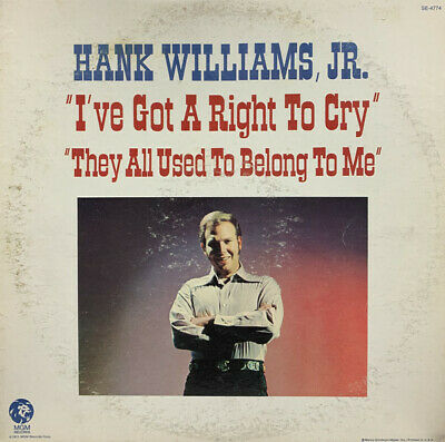 £11.20 • Buy Hank Williams Jr. - 'I've Got A Right To Cry' 'They All Used To Belong To Me'