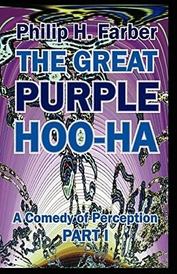 £9.08 • Buy The Great Purple Hoo-Ha: A Comedy Of Perception Part I  Very Good Book Farber, P