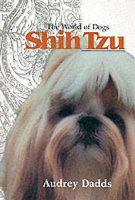 £10 • Buy The World Of Dogs Shih Tzu, Dadds, Audrey, Acceptable Book