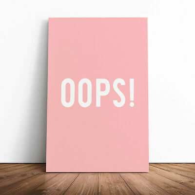 £19.95 • Buy Oops Typography Canvas Print Wall Art Picture