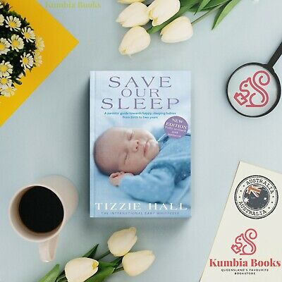 AU22.75 • Buy NEW Save Our Sleep: Revised Ed Paperback Book By Tizzie Hall | Free Shipping AU